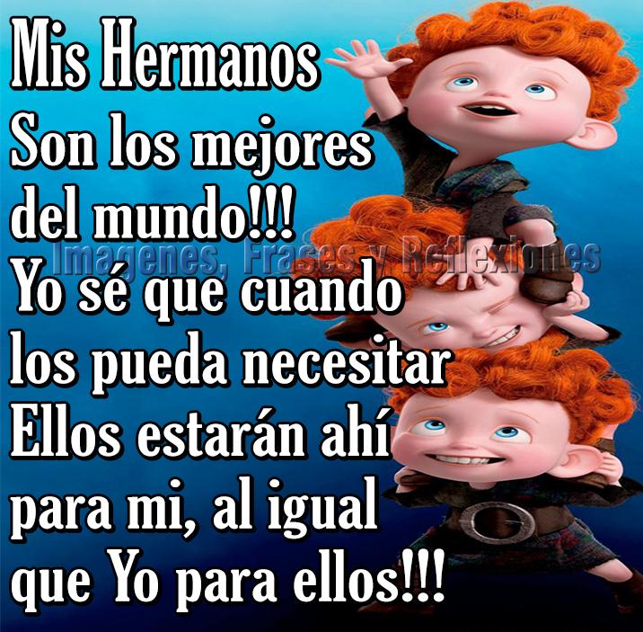 Frases Para Hermanos - IMÁGENES BONITAS Con FRASES Para